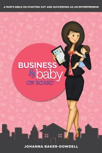 BBB web cover Business & Baby on Board Johanna Baker-Dowdell self publishing crowdfunding