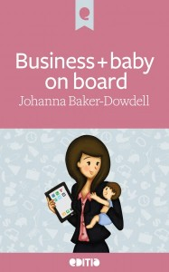 biz+bubcover-copy-374x600 Editia ebook Business and baby on board ibooks kindle epub johanna baker-dowdell