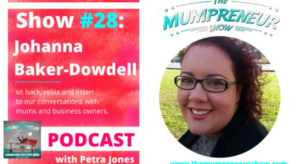 Johanna Baker-Dowdell The Mumpreneur Show Strawberry Communications